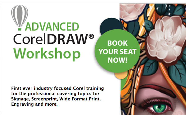 Reserve Your Spot At The First Ever Industry Focused CorelDRAW Training Workshop