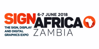 See the latest signage innovations at the Sign Africa Zambia Expo.