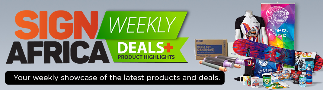 Sign Africa weekly deals and product highlights