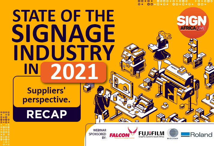 The State Of The Signage Industry In 2021: Suppliers' Perspective